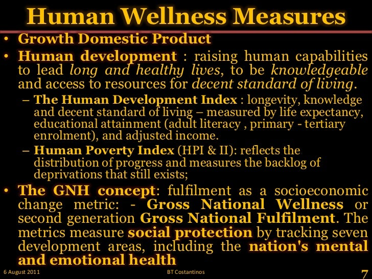 Human Wellness Measures<br />Growth Domestic Product<br />Human development : raising human capabilities to lead long and ...