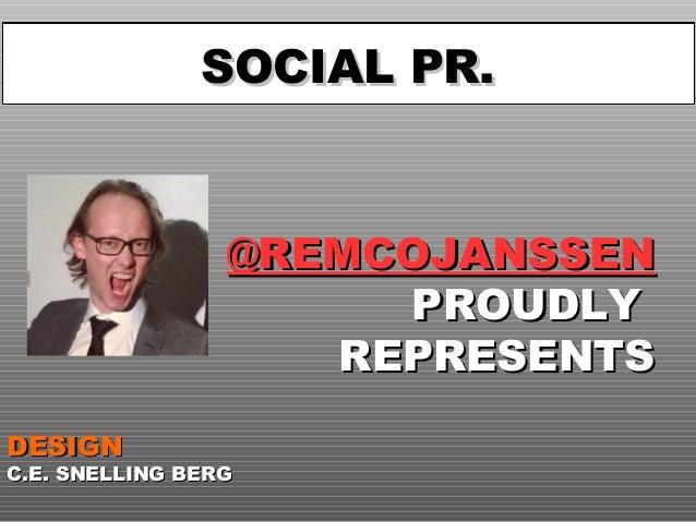 BEDANKT! SOCIAL PR.  @REMCOJANSSEN PROUDLY REPRESENTS DESIGN  C.E. SNELLING BERG