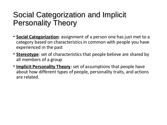 implicit personality theory and stereotypes essay Sex stereotypes and implicit personality theory: toward a cognitive—social psychological conceptualization.