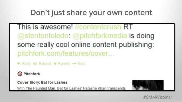 Don't just share your own content #SMMWebinar