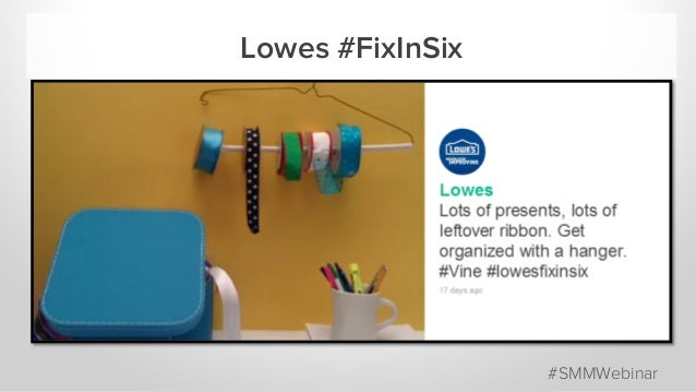 Lowes #FixInSix #SMMWebinar