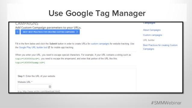 Use Google Tag Manager #SMMWebinar