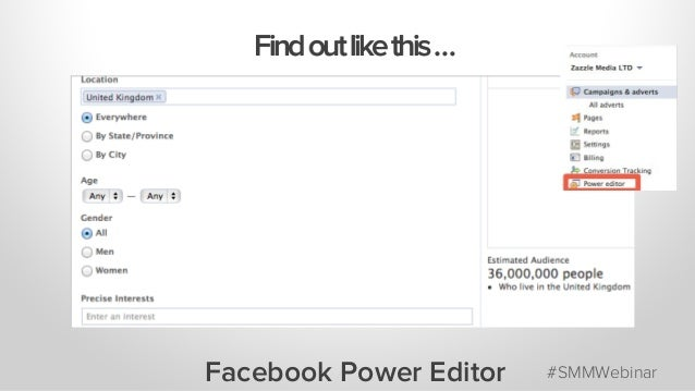 Findoutlikethis… Facebook Power Editor #SMMWebinar