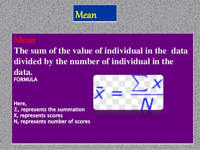 Mode Mode: The number that occurs most frequently in a set of numbers