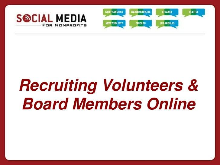 Recruiting Volunteers &Board Members Online