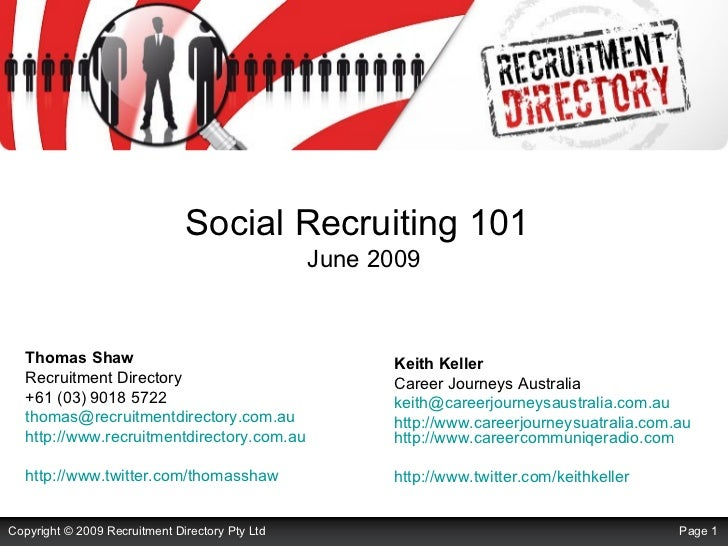 Social Recruiting 101                                                  June 2009      Thomas Shaw                         ...