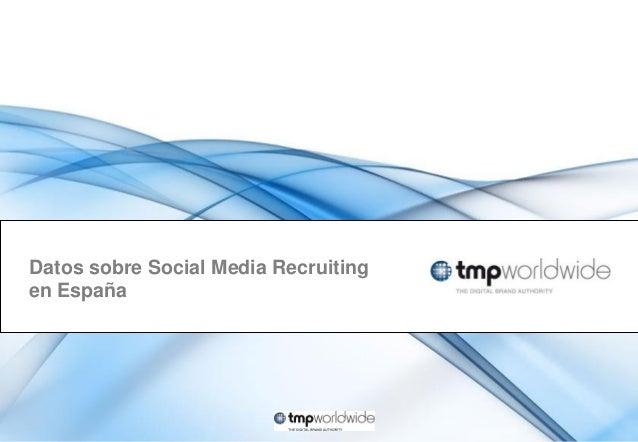 Datos sobre Social Media Recruiting en España