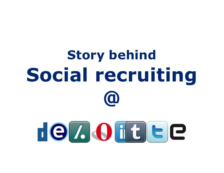 Story behind<br />Social recruiting<br />@<br />
