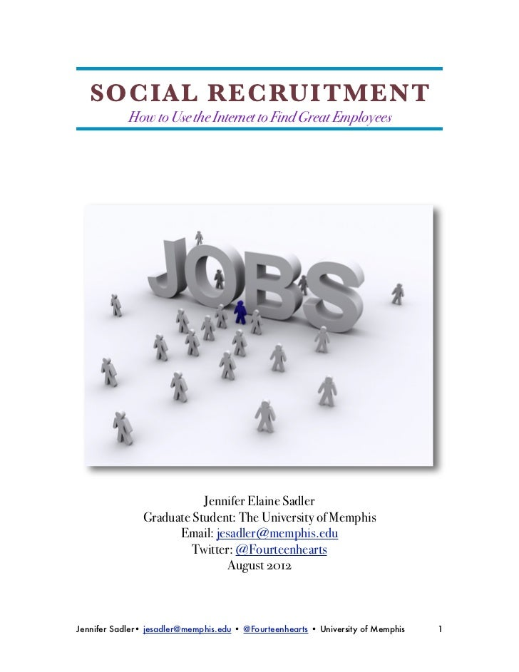 SOCIAL RECRUITMENT            How to Use the Internet to Find Great Employees                           Jennifer Elaine Sa...