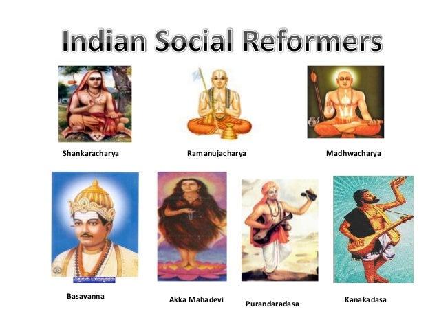 Shankaracharya       Ramanujacharya               MadhwacharyaBasavanna        Akka Mahadevi                        Kanaka...
