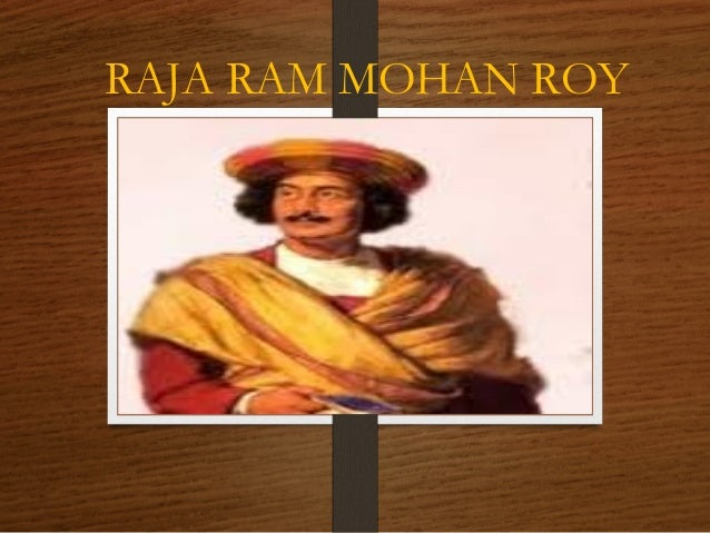 Raja Ram Mohan Roy Essay Sample