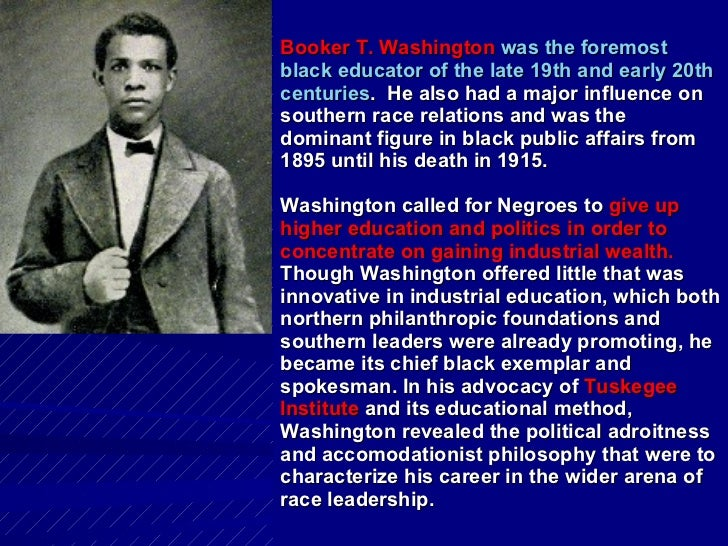 A biography of booker t washington the foremost black educator of the 19th and 20th centuries