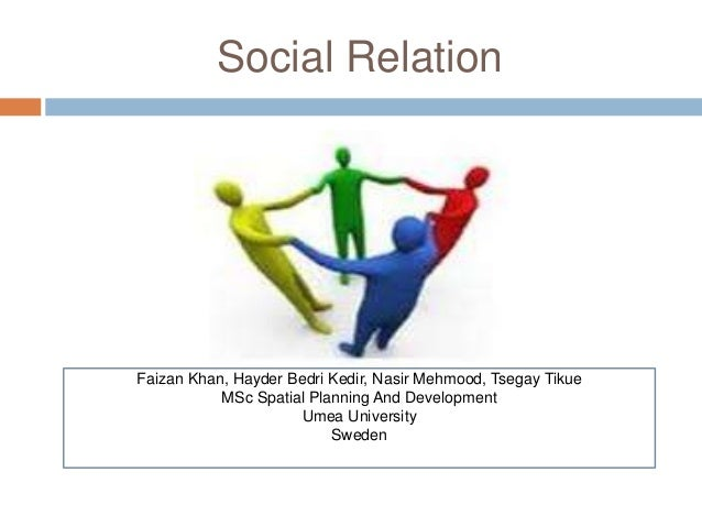 Social relations for Relation sociale