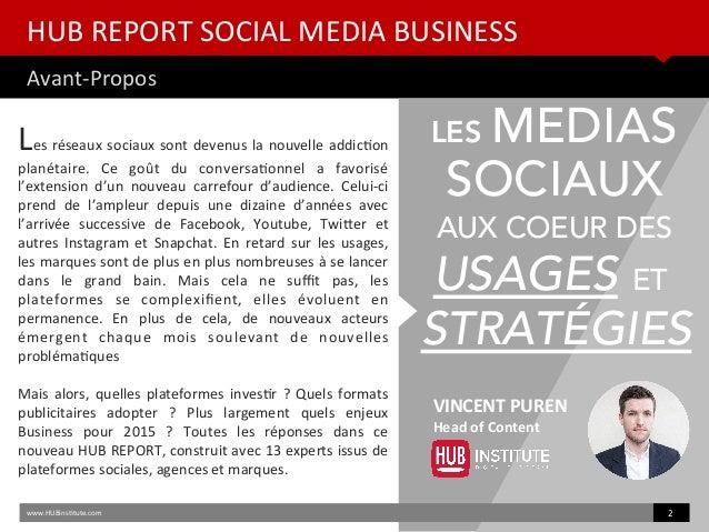 HUB REPORT Social Media : Quelles perspectives pour les Marques en 2015 ? Slide 2