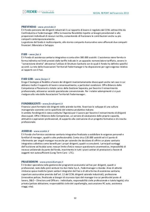SOCIAL REPORT dell'esercizio 2013 13 CIDA - www.cida.it CIDA - Manager e Alte Professionalità per l'Italia è la Confederaz...