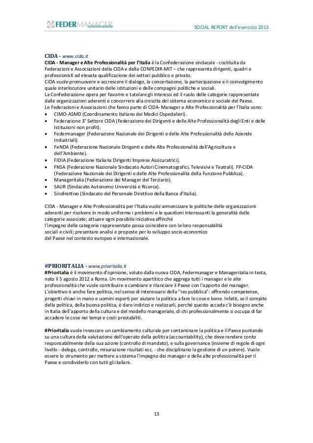 SOCIAL REPORT dell'esercizio 2013 14 2. Gliinterlocutori Gestire le risorse creando valore aggiunto per il benessere e la ...