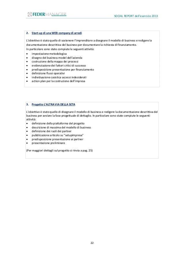 SOCIAL REPORT dell'esercizio 2013 23 3.2.2 FinanzaPERLIM PRESA Con le stesse caratteristiche del progetto PERLIMPRESA, su ...