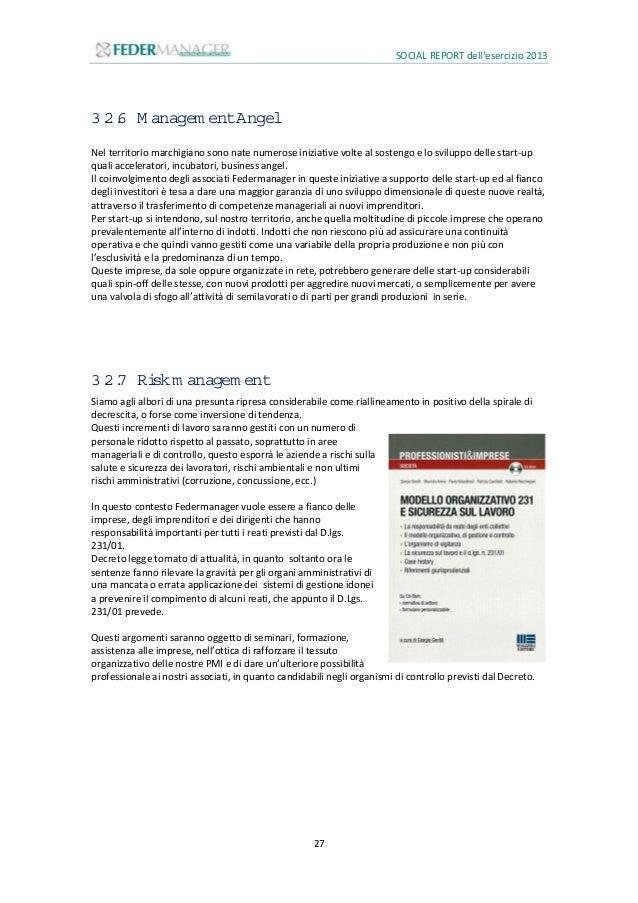 SOCIAL REPORT dell'esercizio 2013 28 3.3 Eventi 3.3.1 8 Giugno 2013:Dal lavoro per creare lavoro Sabato 8 giugno l'UMDAI h...