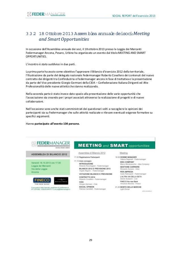 SOCIAL REPORT dell'esercizio 2013 30 3.4 Attivitàistituzionali 3.4.1 RiunionideiPresidentiditutteleterritoriali Come ogni ...