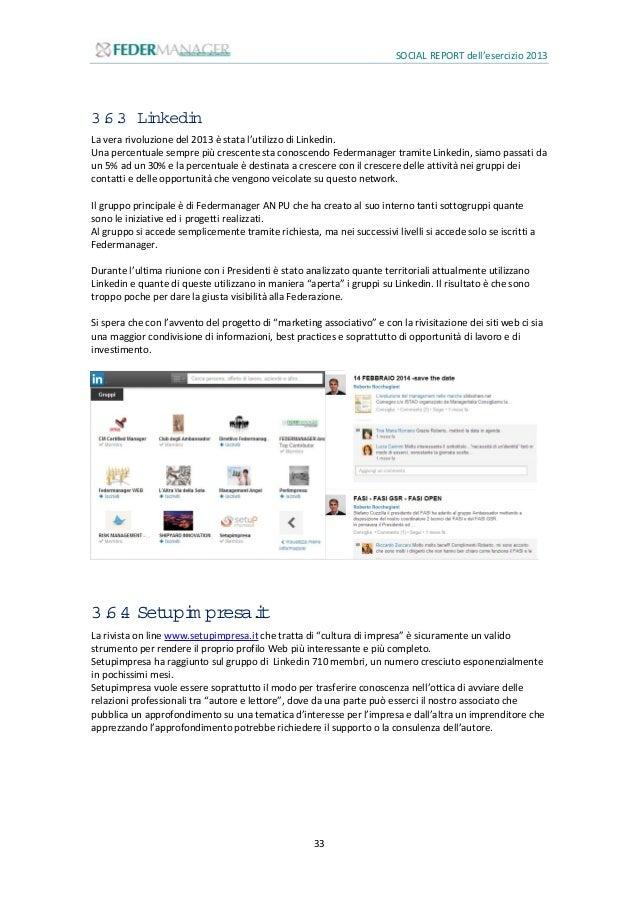 SOCIAL REPORT dell'esercizio 2013 34 3.7 Obiettivi2014 Per il 2014 l'UMDAI si pone i seguenti obiettivi: Rafforzare ancora...