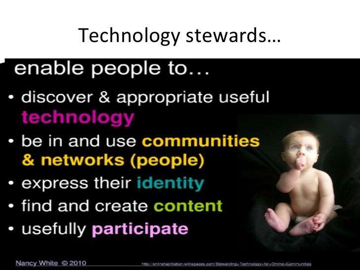 Technology stewards…