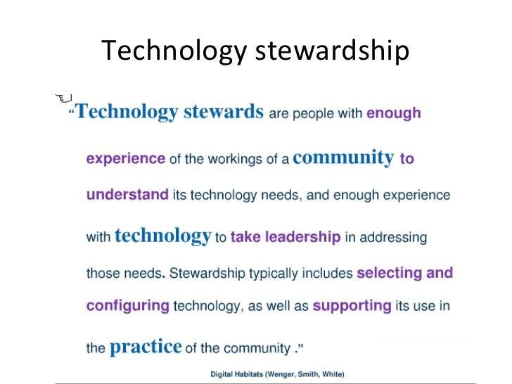 Technology stewardship