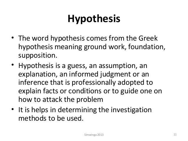 Hypothesis Means Most Nearly A