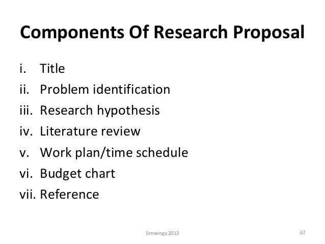 components of a research proposal Evaluate to write a research proposal introduction explore what is research proposal component inspect the important component to write a research proposal.