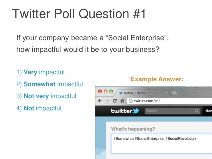 "Twitter Poll Question #1If your company became a ""Social Enterprise"",how impactful would it be to your business?1) Very im..."