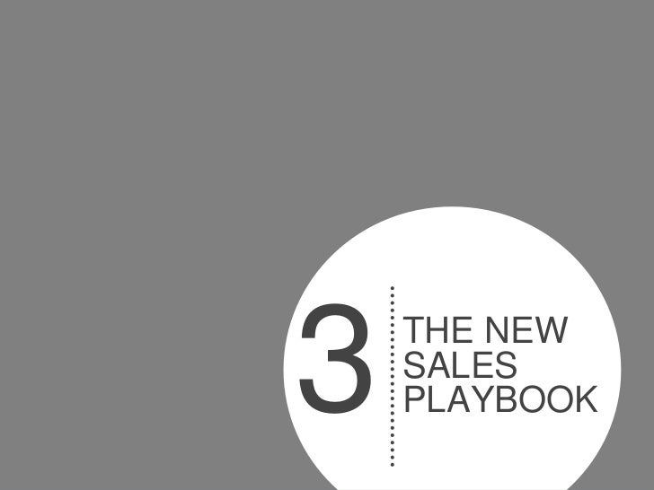 3   THE NEW    SALES    PLAYBOOK