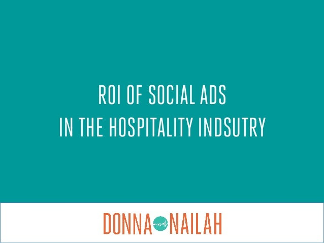 ROI OF SOCIALADS IN THE HOSPITALITY INDSUTRY