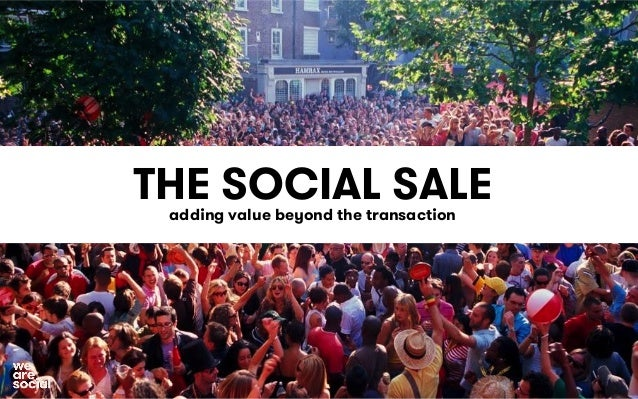 THE SOCIAL SALE  adding value beyond the transaction