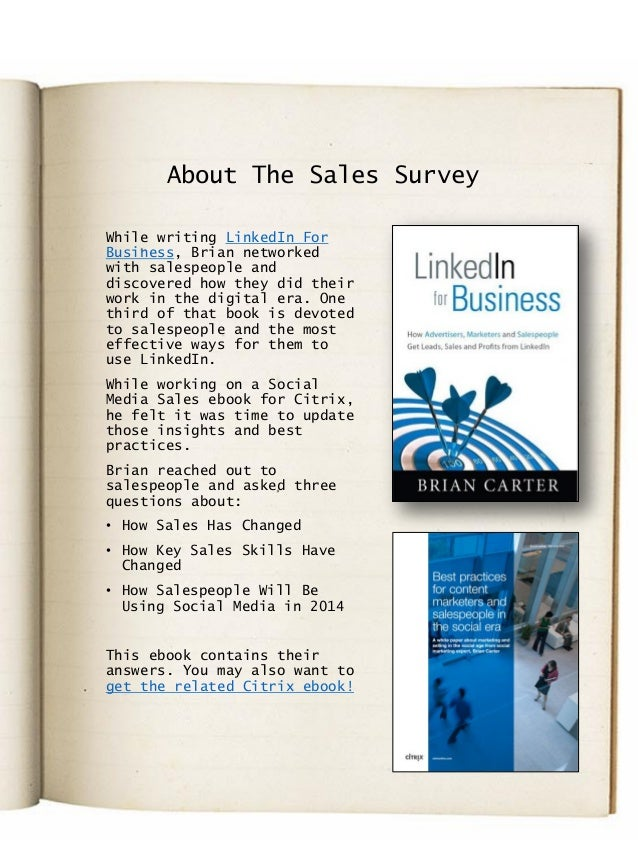 About The Sales Survey While writing LinkedIn For Business, Brian networked with salespeople and discovered how they did t...