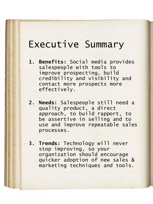 Executive Summary 1. Benefits: Social media provides salespeople with tools to improve prospecting, build credibility and ...