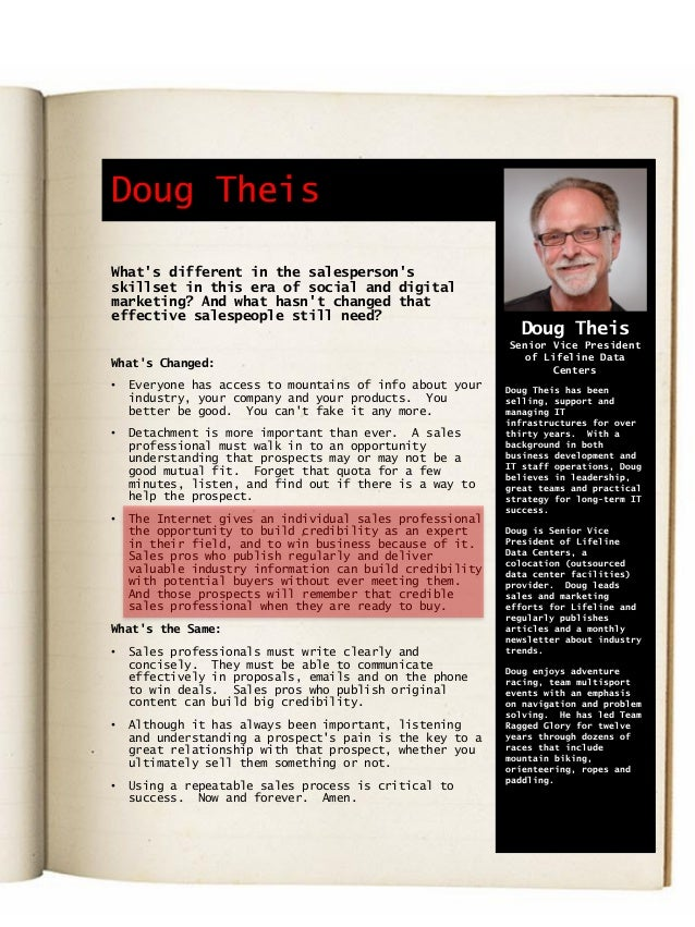 Doug Theis What's different in the salesperson's skillset in this era of social and digital marketing? And what hasn't cha...