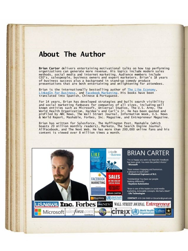 About The Author Brian Carter delivers entertaining motivational talks on how top performing organizations can generate mo...