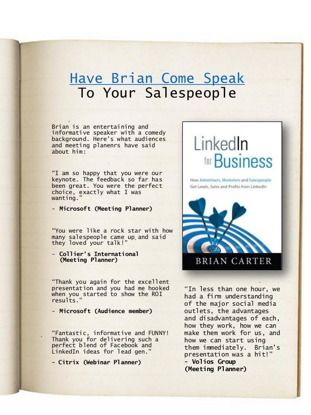 Have Brian Come Speak To Your Salespeople Brian is an entertaining and informative speaker with a comedy background. Here'...