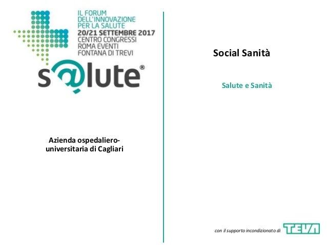 Social Sanità Azienda ospedaliero- universitaria di Cagliari Salute e Sanità con il supporto incondizionato di