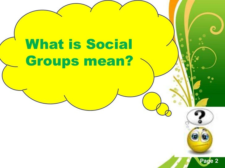 Social science 2 social groups powerpoint templates first semester a y 2012 2013 page 1 2 toneelgroepblik Image collections