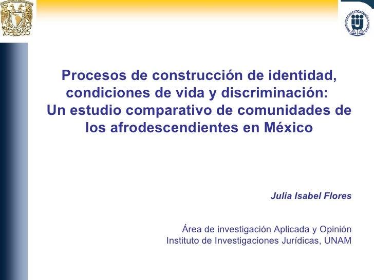 Procesos de construcción de identidad, condiciones de vida y discriminación:  Un estudio comparativo de comunidades de los...