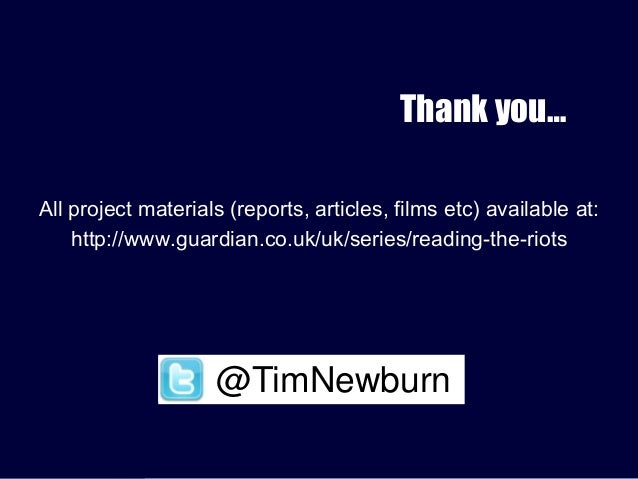 Thank you… All project materials (reports, articles, films etc) available at: http://www.guardian.co.uk/uk/series/reading-...