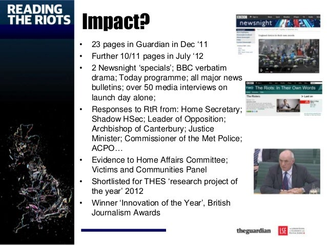 Impact? • 23 pages in Guardian in Dec '11 • Further 10/11 pages in July '12 • 2 Newsnight 'specials'; BBC verbatim drama; ...