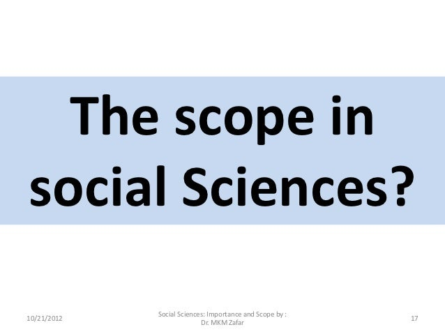 importance of social science in our Anthropology is a social science that  to our kids, that we must teach them social  the importance of teaching social studies to.
