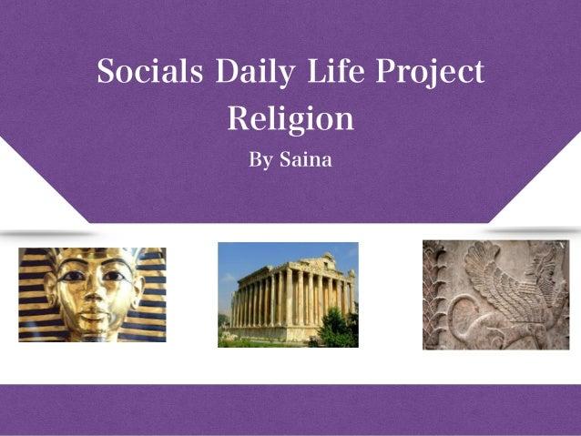 Socials Daily Life Project Religion By Saina