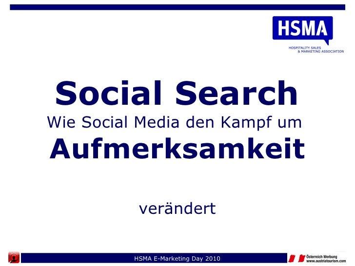 Social Search Wie Social Media den Kampf um  Aufmerksamkeit  verändert