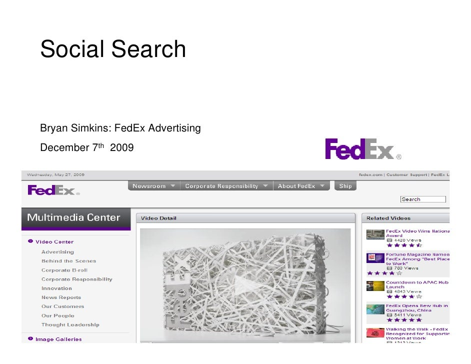 Social Search   Bryan Simkins: FedEx Advertising December 7th 2009