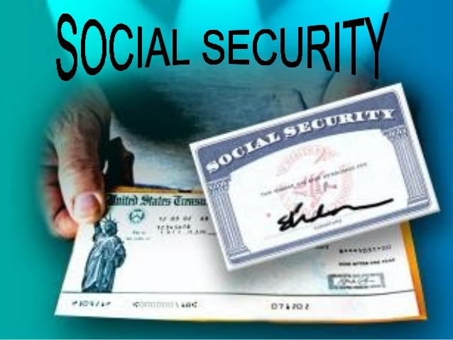 """What is it ?               social security is defined                as """"security that society                furnishes th..."""