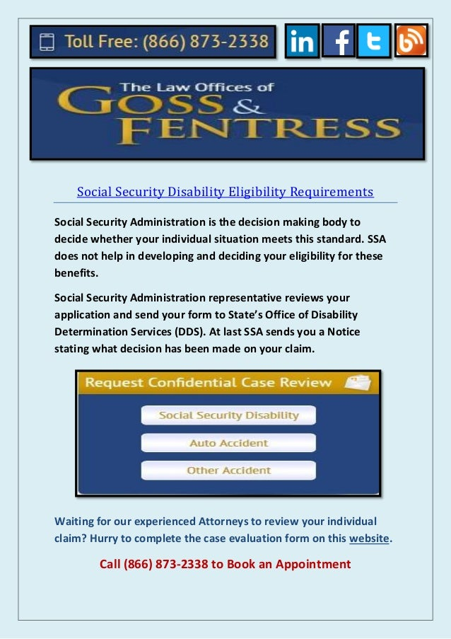 Social Security Disability Eligibility Requirements: Goss & Fentress
