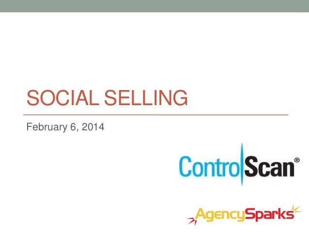 SOCIAL SELLING February 6, 2014
