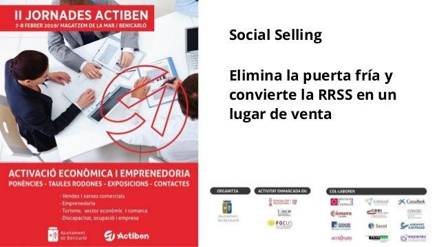 solucionafacil.es © David Martinez Calduch1 Social Selling Elimina la puerta fría y convierte la RRSS en un lugar de venta